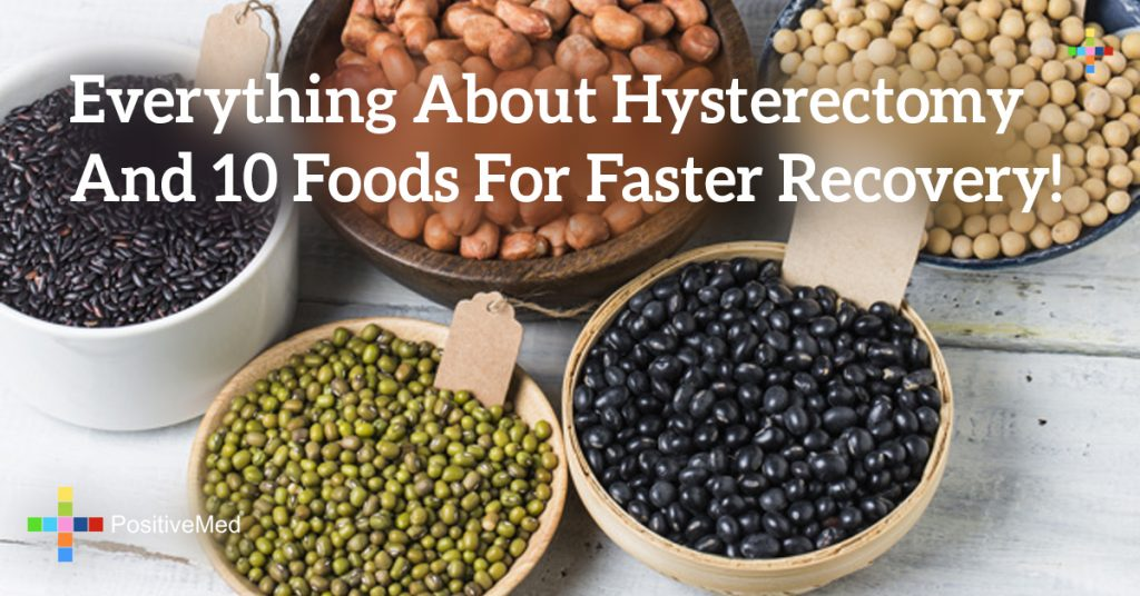 Everything About Hysterectomy And 10 Foods For Faster Recovery!