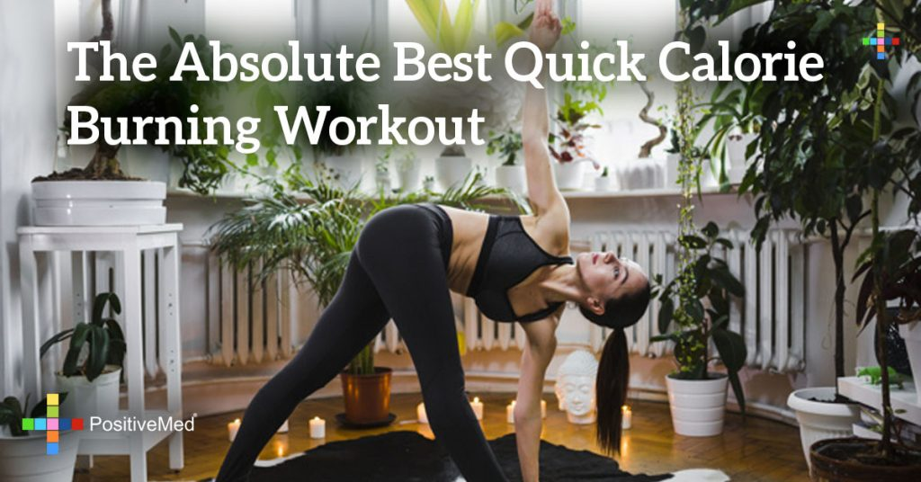 The Absolute Best Quick Calorie Burning Workout