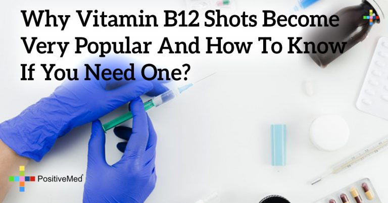 Why Vitamin B12 Shots Become Very Popular And How To Know If You Need One?