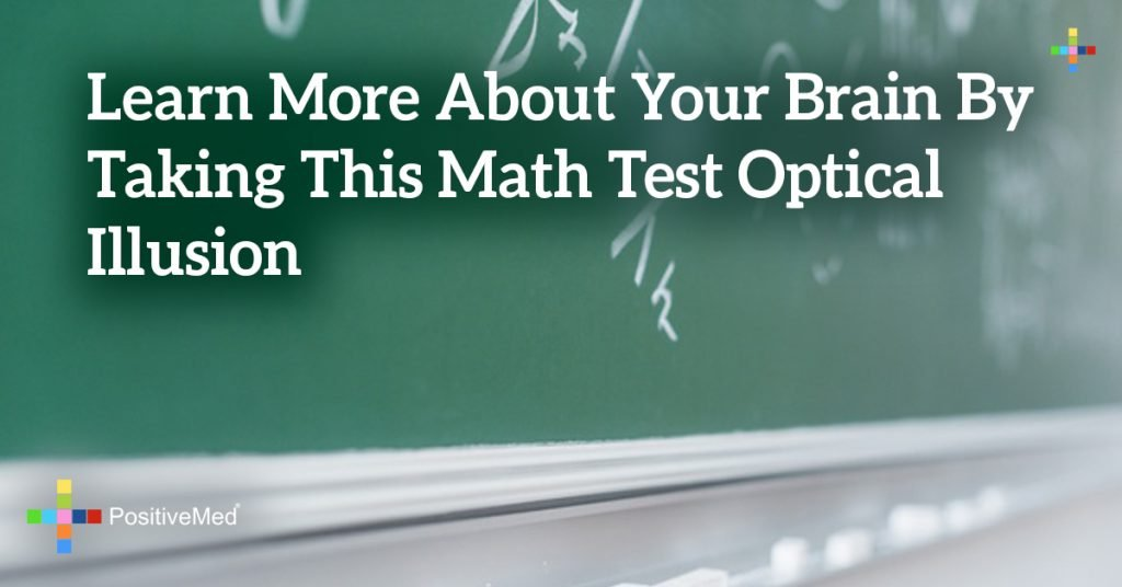 Learn More About Your Brain By Taking This Math Test Optical Illusion