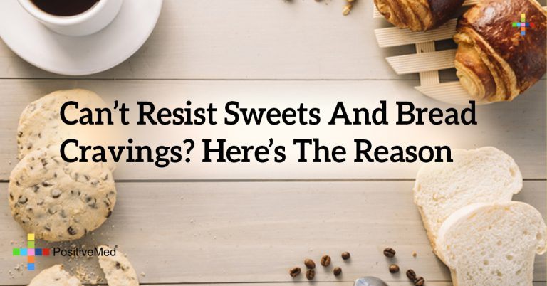 Can't Resist Sweets And Bread Cravings? Here's The Reason