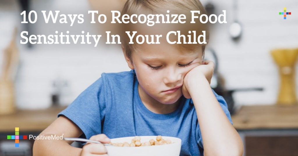 10 Ways To Recognize Food Sensitivity In Your Child