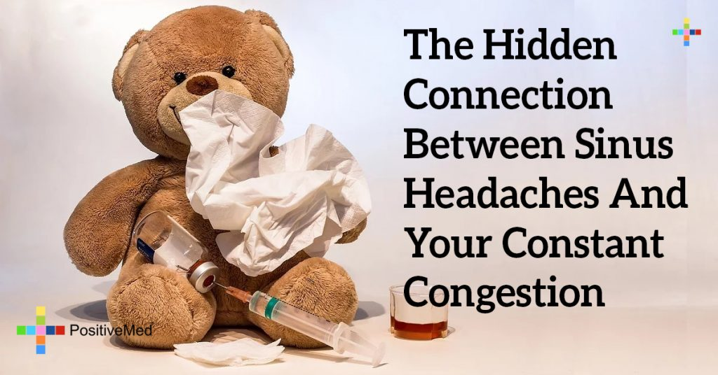 The Hidden Connection Between Sinus Headaches And Your Constant Congestion