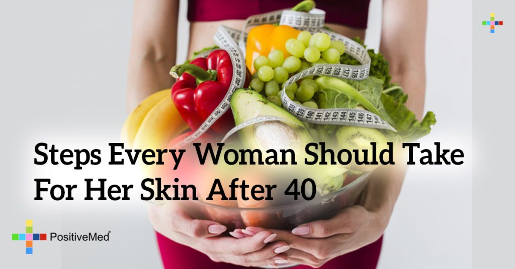 Steps Every Woman Should Take For Her Skin After 40