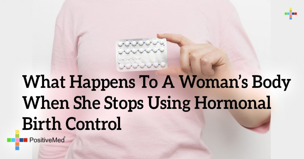 What Happens To A Woman's Body When She Stops Using Hormonal Birth Control