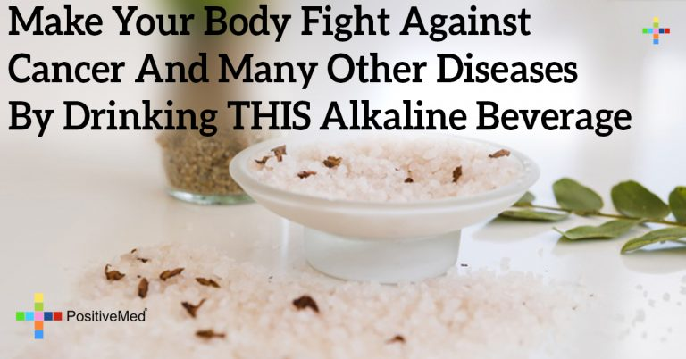 Make Your Body Fight Against Cancer And Many Other Diseases By Drinking THIS Alkaline Beverage