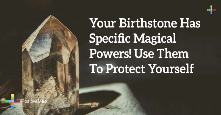 Your Birthstone Has Specific Magical Powers! Use Them To Protect Yourself