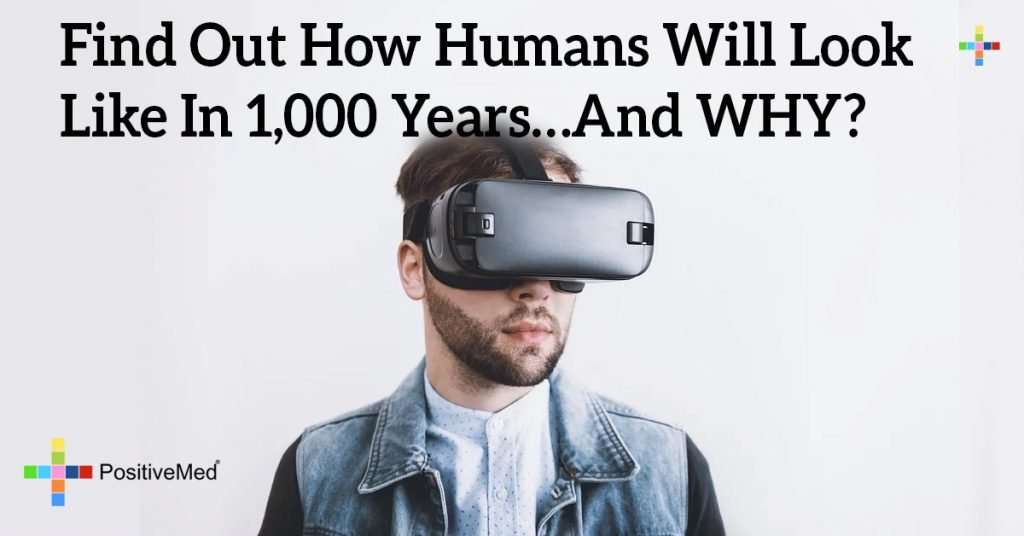 Find Out How Humans Will Look Like In 1,000 Years…And WHY?