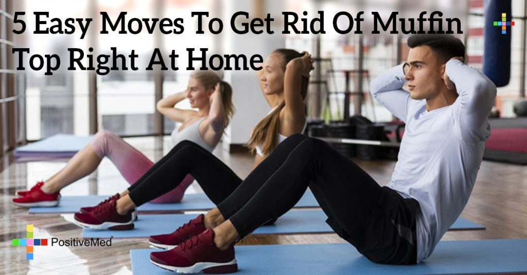 5 Easy Moves To Get Rid Of Muffin Top Right At Home
