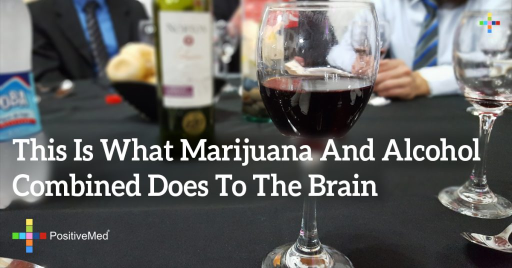 This Is What Marijuana And Alcohol Combined Does To The Brain