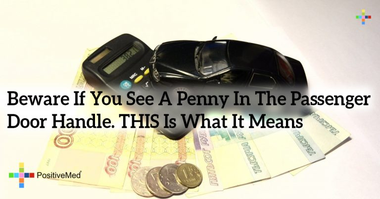 Beware If You See A Penny In The Passenger Door Handle. THIS Is What It Means