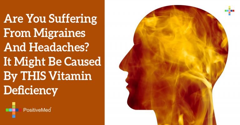 Are You Suffering From Migraines And Headaches? It Might Be Caused By THIS Vitamin Deficiency