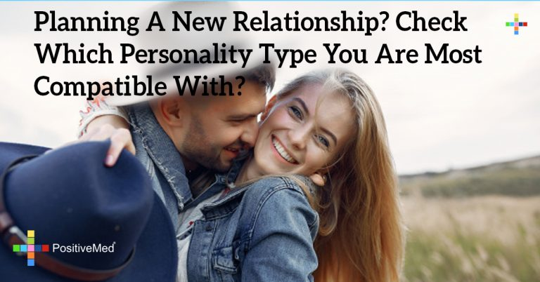 Planning A New Relationship? Check Which Personality Type You Are Most Compatible With?