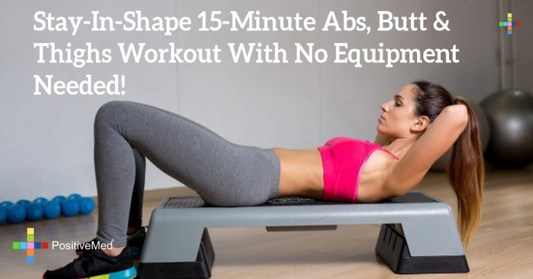 Stay-In-Shape 15-Minute Abs, Butt & Thighs Workout With No Equipment Needed!