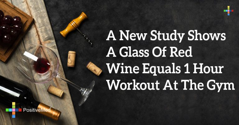 A New Study Shows A Glass Of Red Wine Equals 1 Hour Workout At The Gym