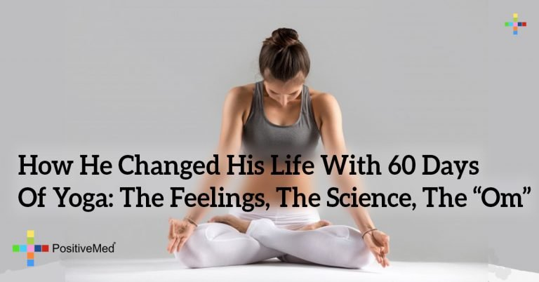 "How He Changed His Life With 60 Days Of Yoga: The Feelings, The Science, The ""Om"""