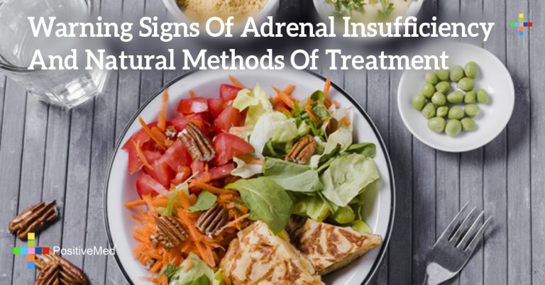 Warning Signs Of Adrenal Insufficiency And Natural Methods Of Treatment