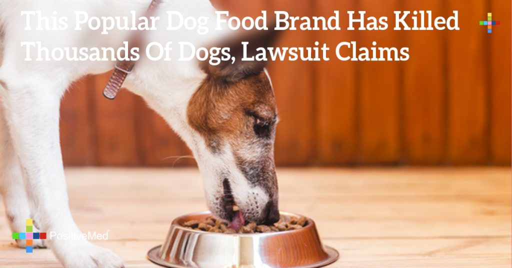 This Popular Dog Food Brand Has Killed Thousands Of Dogs, Lawsuit Claims