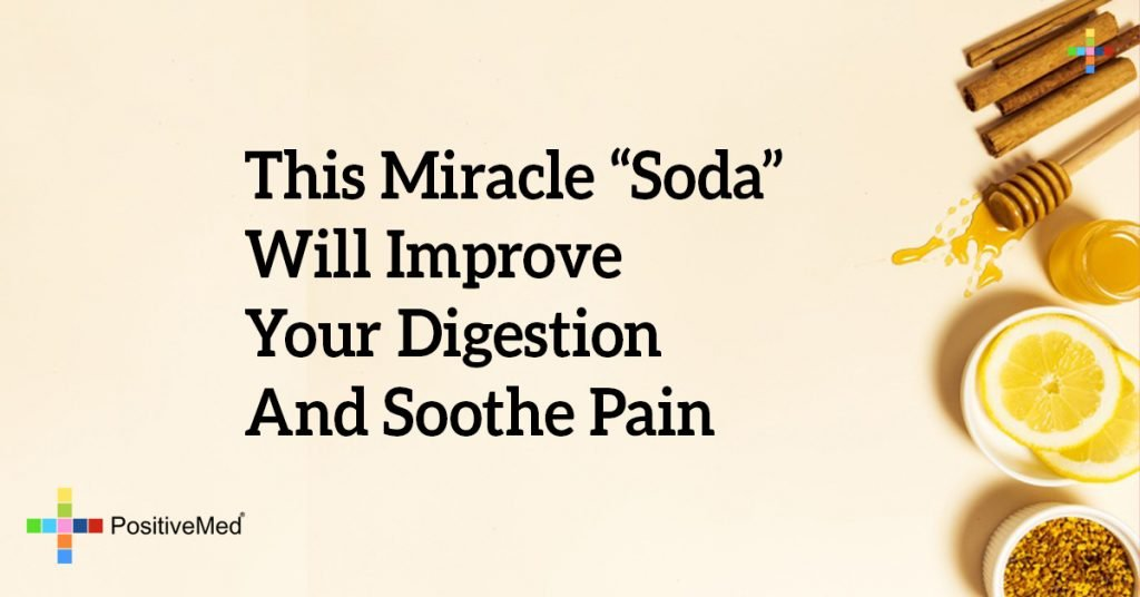 """This Miracle """"Soda"""" Will Improve Your Digestion And Soothe Pain"""