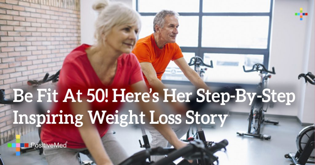 Be Fit At 50! Here's Her Step-By-Step Inspiring Weight Loss Story
