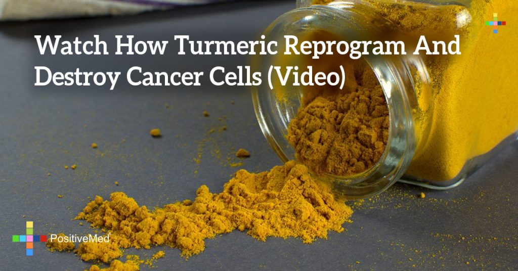 Watch How Turmeric Reprogram And Destroy Cancer Cells (Video)