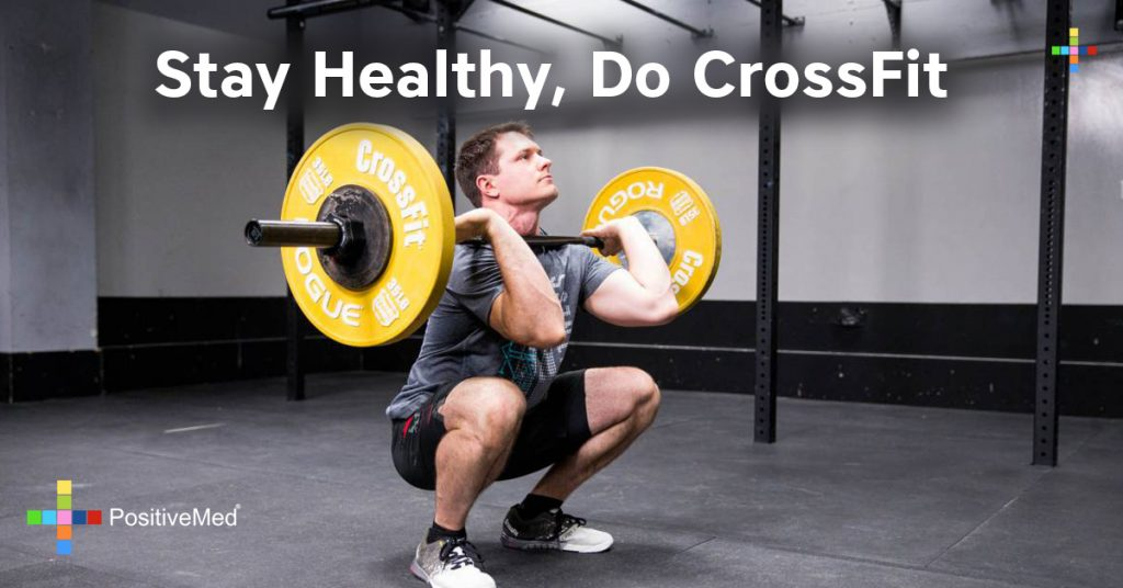 Stay Healthy, Do CrossFit