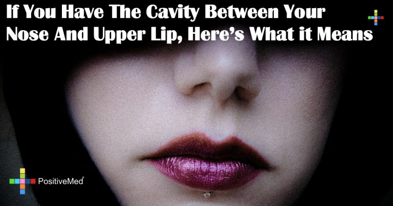 If You Have The Cavity Between Your Nose And Upper Lip, Here's What it Means