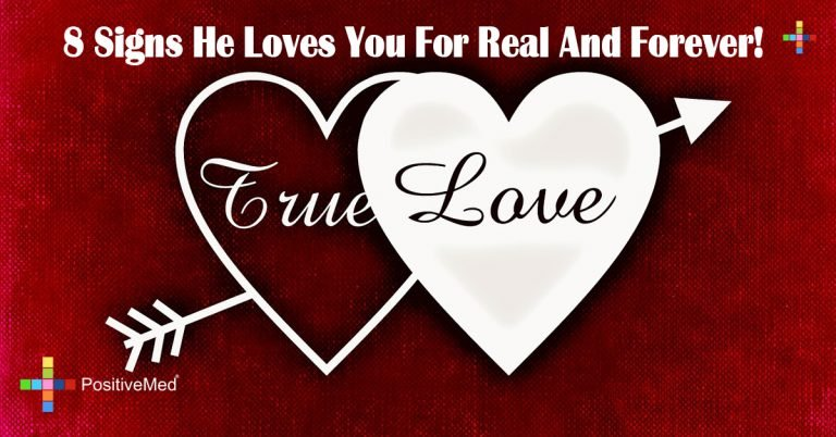 8 Signs He Loves You For Real And Forever!