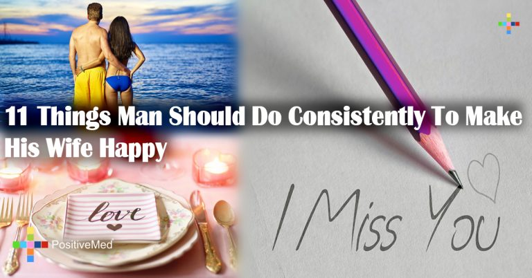11 Things Man Should Do Consistently To Make His Wife Happy