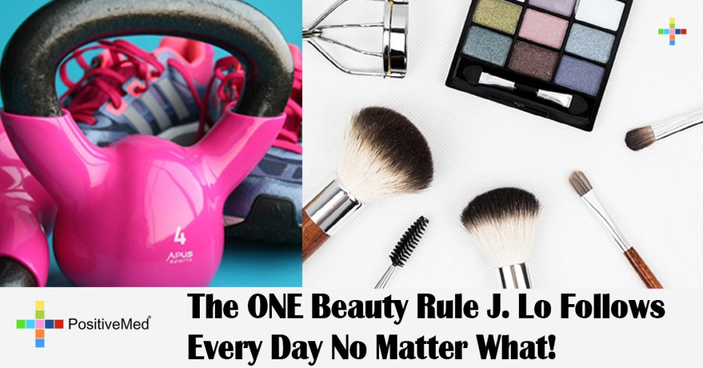 The ONE Beauty Rule J. Lo Follows Every Day No Matter What!