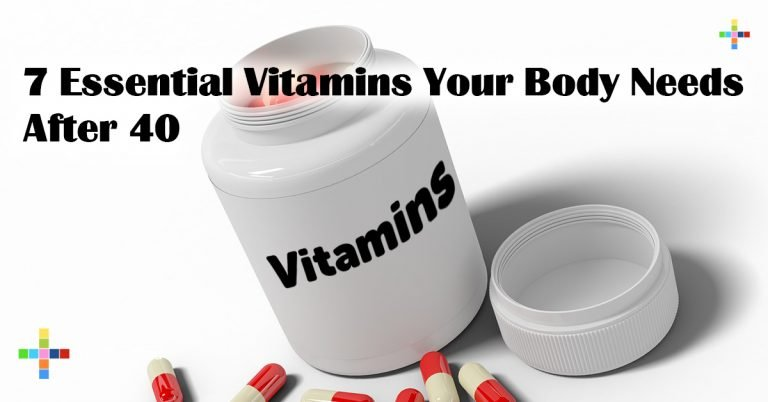7 Essential Vitamins Your Body Needs After 40