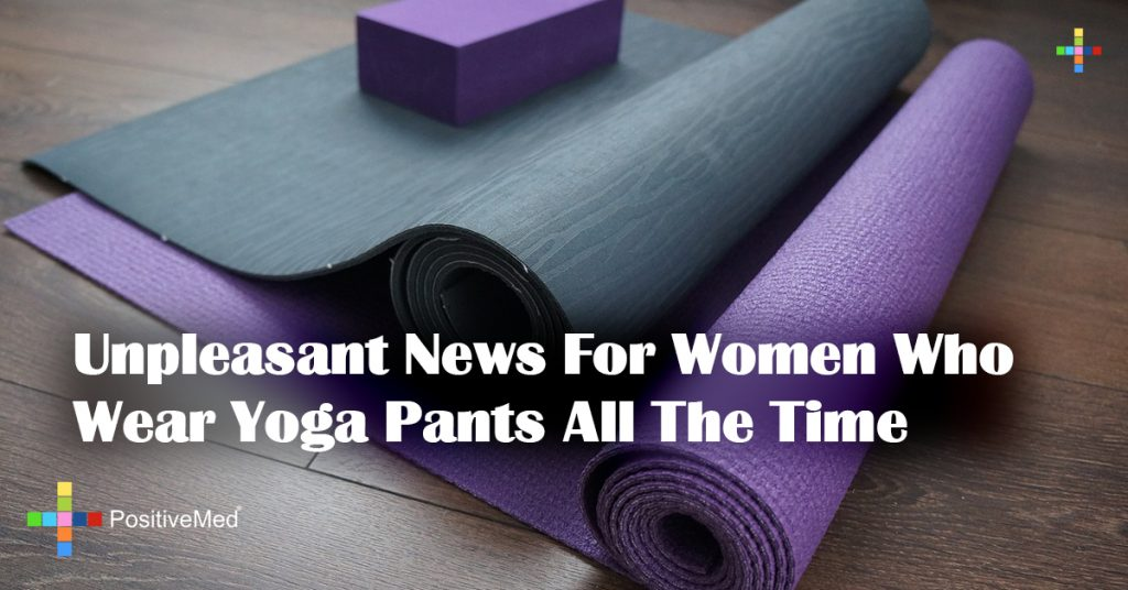Unpleasant News For Women Who Wear Yoga Pants All The Time