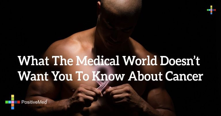 What The Medical World Doesn't Want You To Know About Cancer