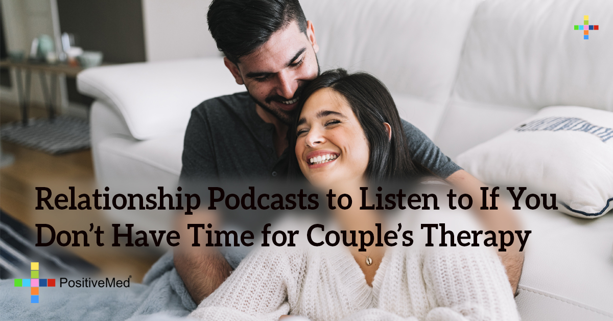 Relationship Podcasts to Listen to If You Don't Have Time for Couple's Therapy