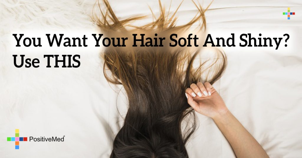 You Want Your Hair Soft And Shiny? Use THIS