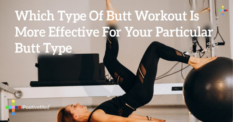 Which Type Of Butt Workout Is More Effective For Your Particular Butt Type