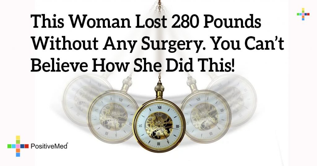 This Woman Lost 280 Pounds Without Any Surgery. You Can't Believe How She Did This!