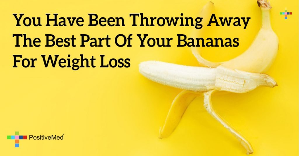 You Have Been Throwing Away The Best Part Of Your Bananas For Weight Loss