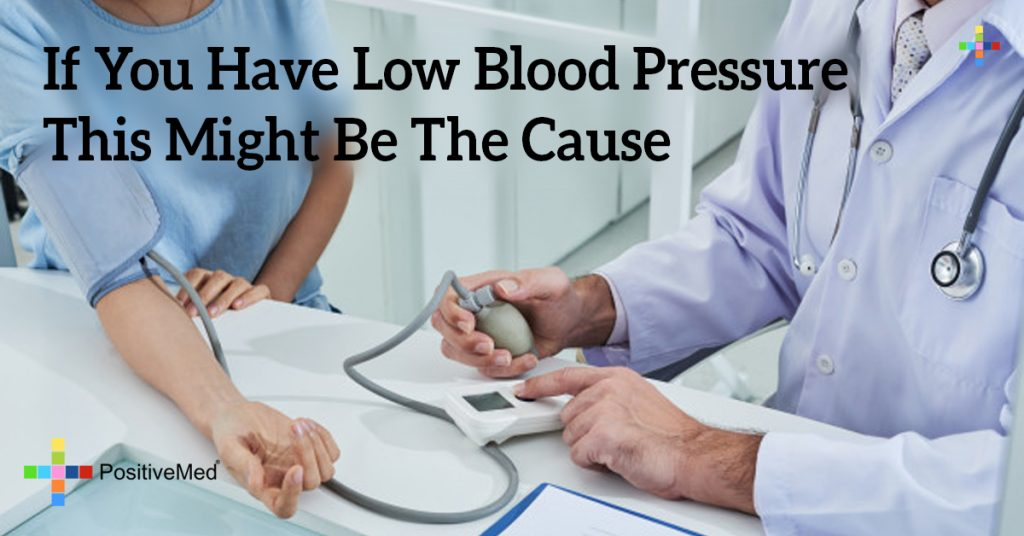 If You Have Low Blood Pressure This Might Be The Cause