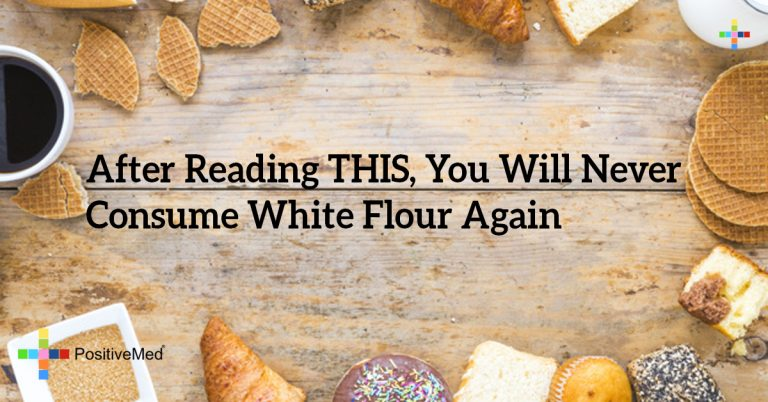 After Reading THIS, You Will Never Consume White Flour Again