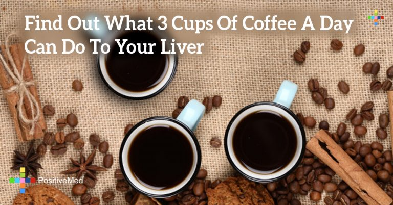 Find Out What 3 Cups Of Coffee A Day Can Do To Your Liver