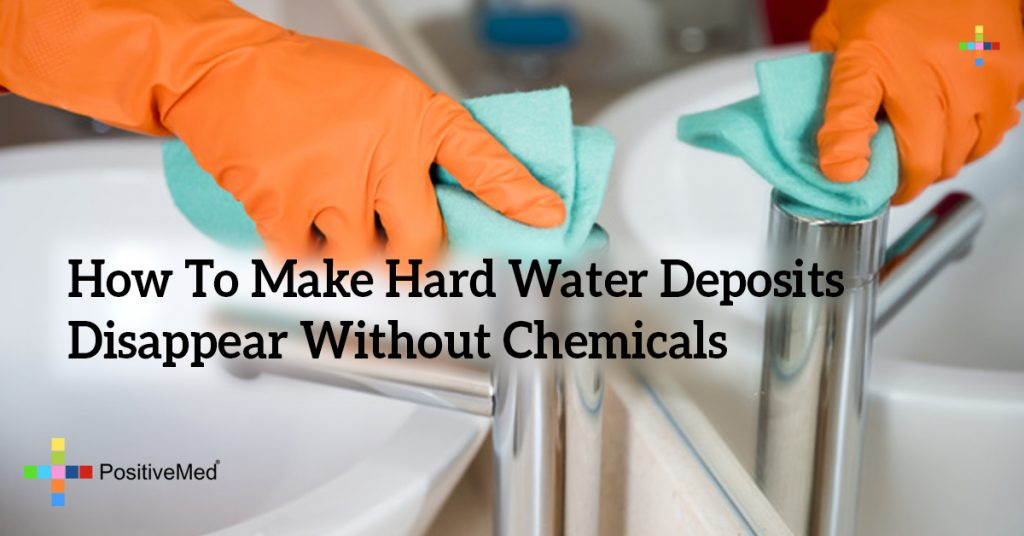 How To Make Hard Water Deposits Disappear Without Chemicals