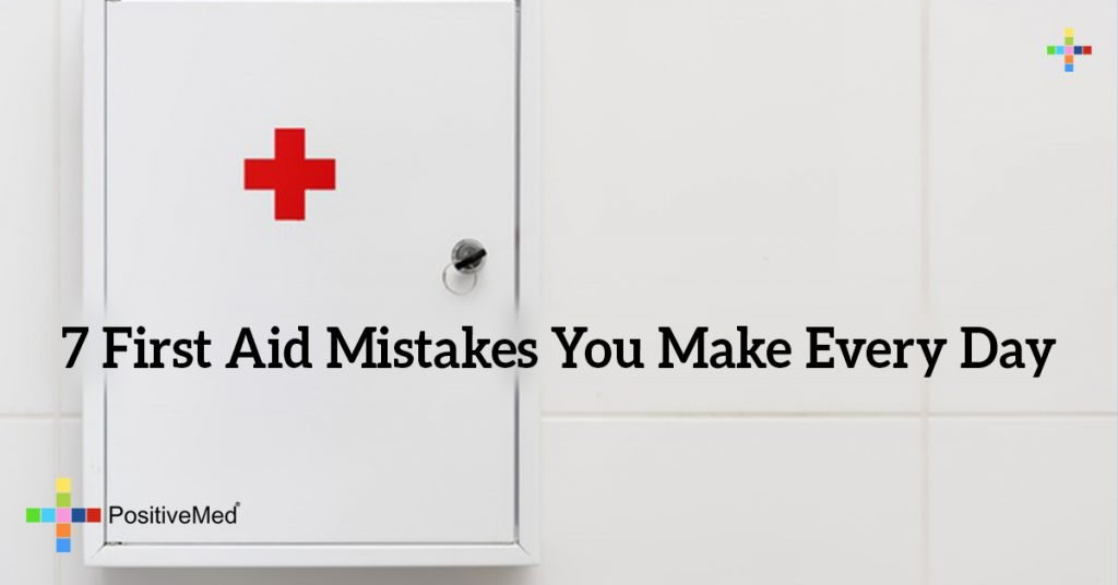 7 First Aid Mistakes You Make Every Day