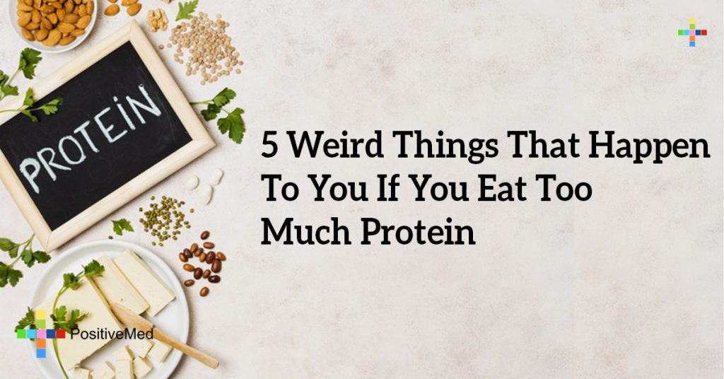 5 Weird Things That Happen To You If You Eat Too Much Protein