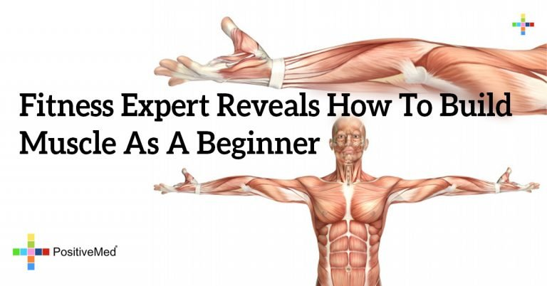 Fitness Expert Reveals How To Build Muscle As A Beginner