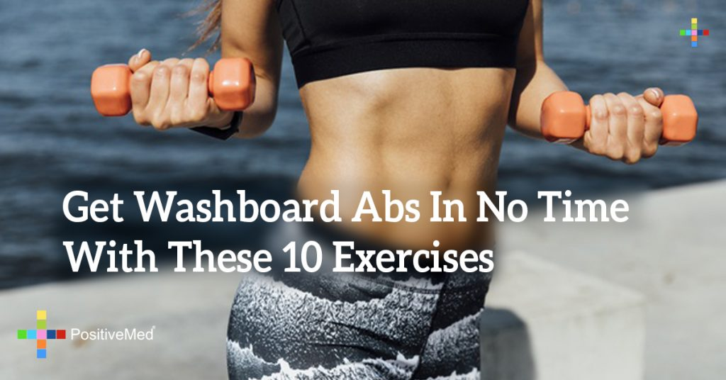 Get Washboard  Abs In No Time With These 10 Exercises