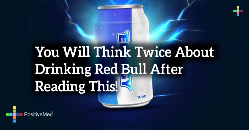 You Will Think Twice About Drinking Red Bull After Reading This!