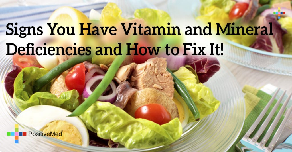 Signs You Have Vitamin and Mineral Deficiencies and How to Fix It!