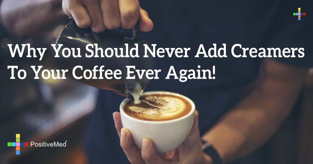 Why You Should Never Add Creamers To Your Coffee Ever Again!