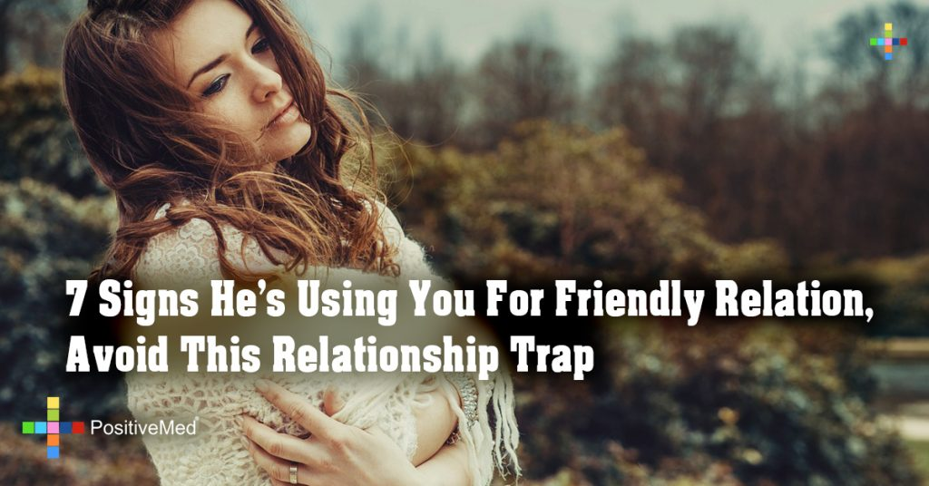 7 Signs He's Using You For Friendly Relation, Avoid This Relationship Trap